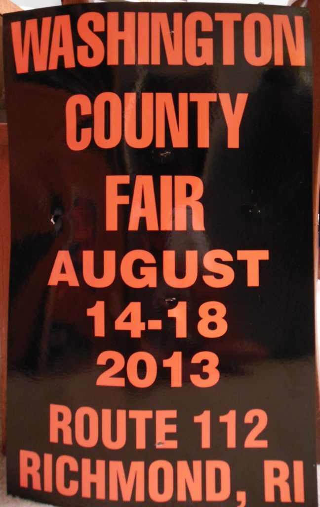 This was the poster for the 2013 Washington County Fair. This and the Rocky Hill posters have a place reserved for them on my garage wall.