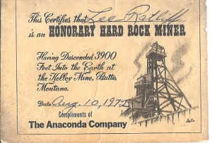 This is the certificate that was given to Lee upon completing his descent into the Kelley Mine. Evel worked there at one time.